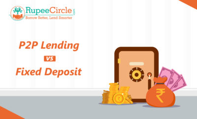 P2P Lending vs Fixed Deposits